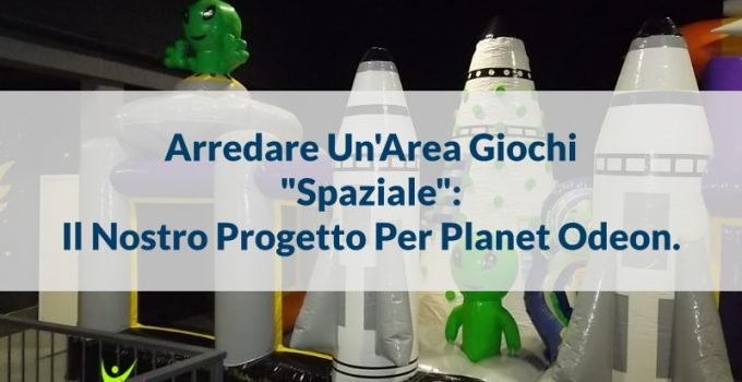 arredare area giochi interna tema spazio planet odeon