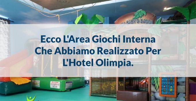 arredare area giochi hotel olimpia