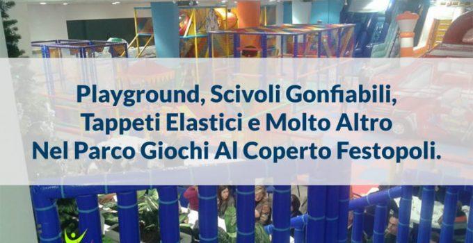 playground strutture area giochi interno festopoli