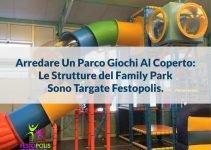 arredare parco giochi coperto con playground, scivolo gonfiabile e tappeti elastici. Il nostro progetto per Family Park