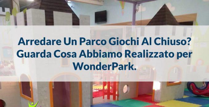 arredare parco giochi al chiuso wonderpark