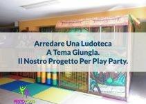 arredare ludoteca tema giungla play party