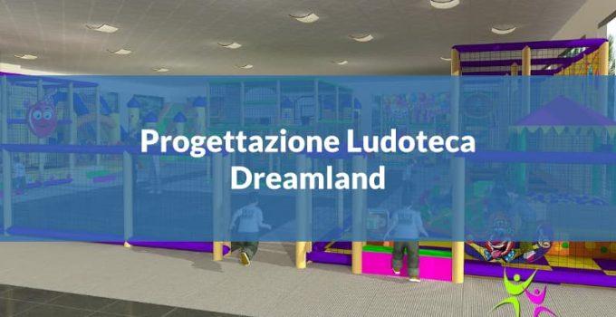 featured progettazione ludoteca dreamland