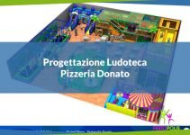 featured progettazione ludoteca pizzeria donato