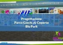 featured progettazione parco giochi al coperto blu park